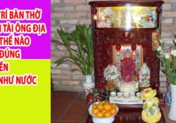Cách bày trí bàn thờ Thần Tài hợp phong thủy giúp gia chủ đón tài lộc